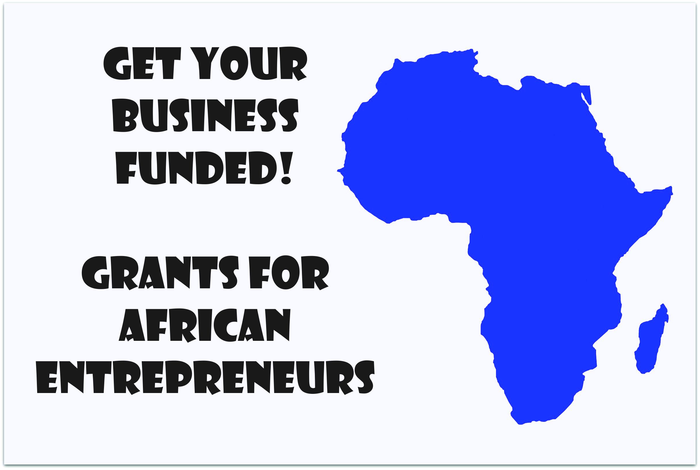 THE GLOBAL LENS: AFRICA | GRANTS FOR AFRICAN ENTREPRENEURS - SheAtWork