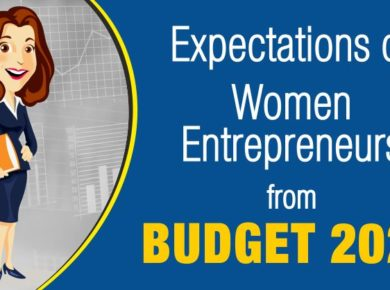 Expectations from Budget 2020 for Women Entrepreneurs.