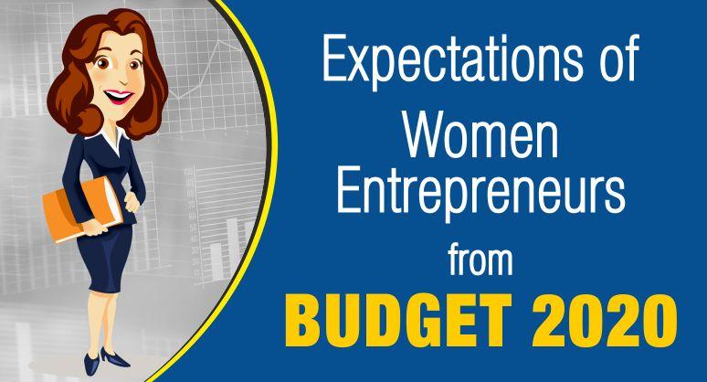 Expectations from Budget 2020 for Women Entrepreneurs.