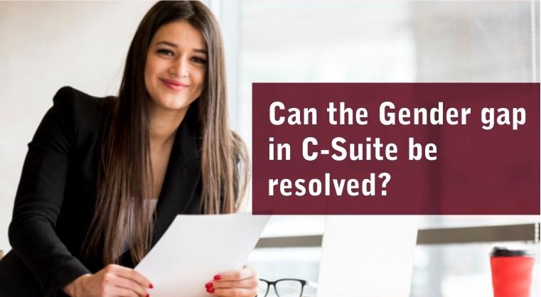 Women Entrepreneurship - Can the Gender gap in C-Suite be resolved